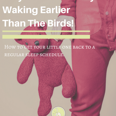 Is your Child Waking Earlier than the Birds?