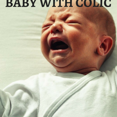Tips to Calm A Baby with Colic