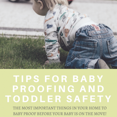 Tips for Baby Proofing and Toddler Safety