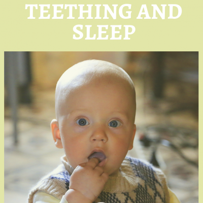 Does Teething Affect Sleep? Tips For Teething and Sleep