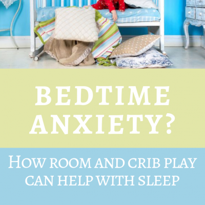 Bedtime Anxiety? How room and crib play can help with sleep