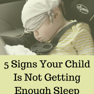 5 Signs Your Child Is Not Getting Enough Sleep