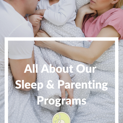 Introducing Our New Sleep & Parenting Programs!